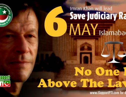 Save Judiciary Rally on 6th May Islamabad