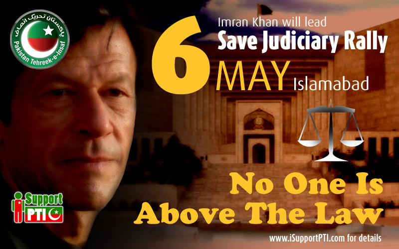 Save Judiciary Rally on 6th May Islamabad -
