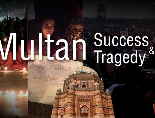 PTI Multan Success & Tragedy
