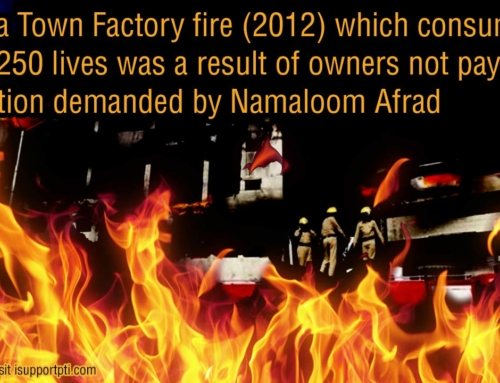 Baldia Factory fire (2012) which consumed over 250 lives was a result of owners not paying extortion demanded by Namaloom Afrad
