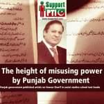 The height of misusing power by Punjab Government
