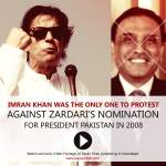 Only Imran Khan protested against Zardari's nomination for President Pakistan in 2008