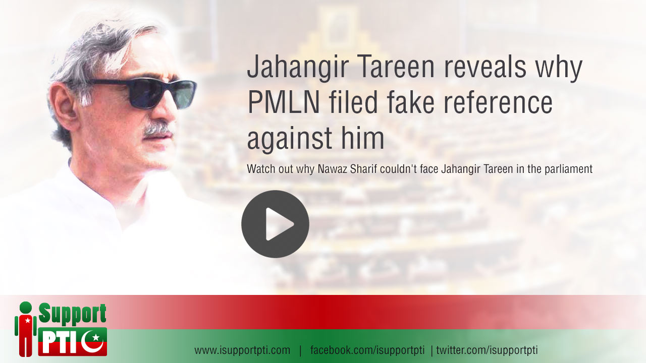 Jahangir Tareen reveals why PMLN filed fake reference against him