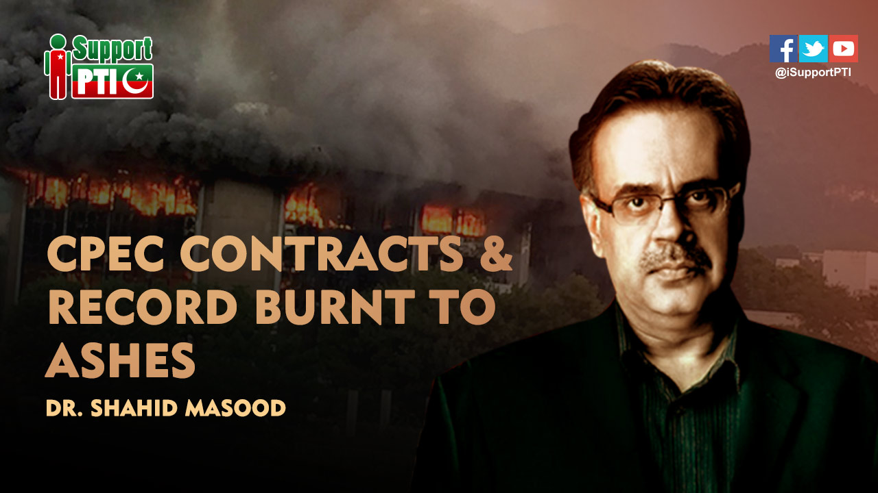 CPEC contracts & critical record burnt to ashes in Islamabad