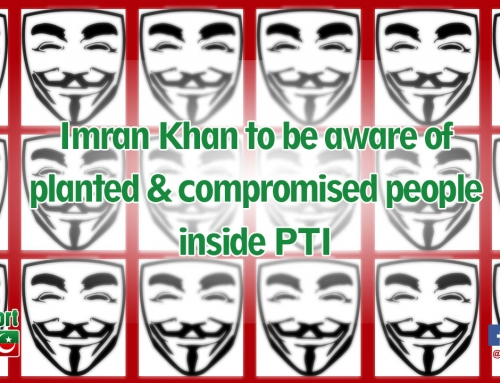 Imran Khan to be aware of planted & compromised people inside PTI