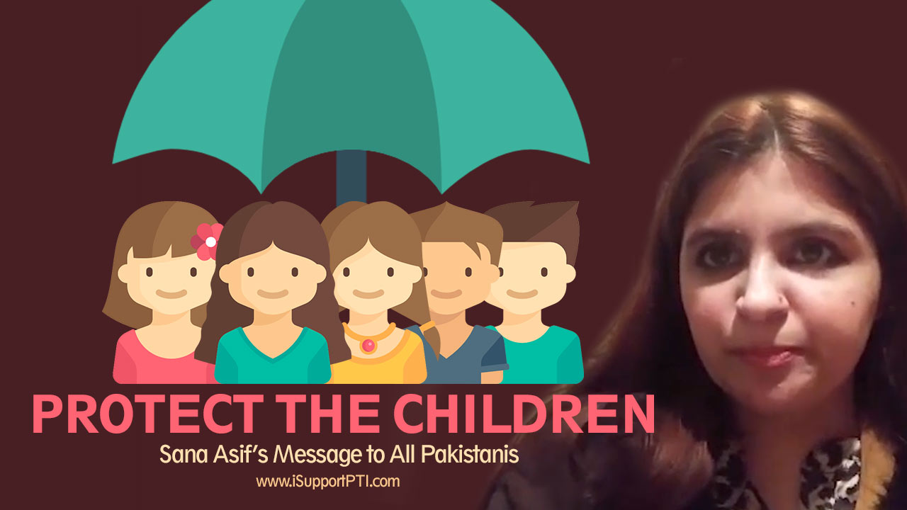 Protect the children even if they are not yours – Message from Sana Asif