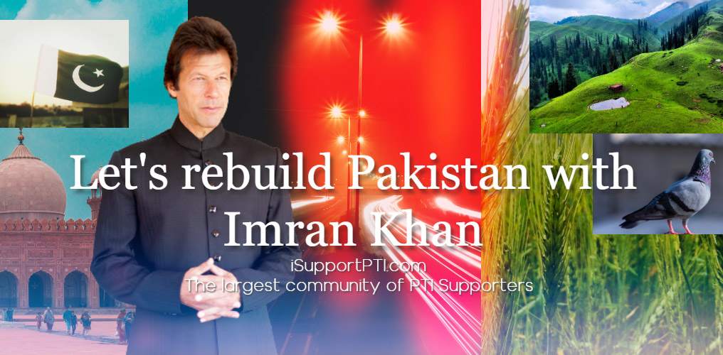 Let's rebuild Pakistan with Imran Khan